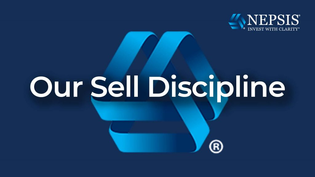 Our Sell Discipline